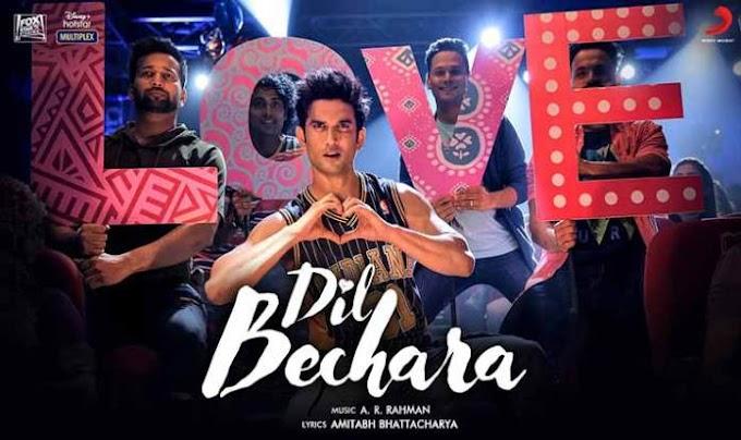 Dil Bechara Lyrics – A.R Rahman | Sushant Singh