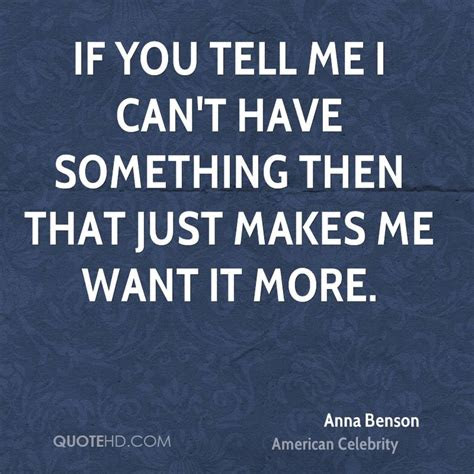 Quotes Wanting Something You Cant Have