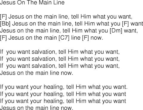 Jesus On The Mainline Lyrics
