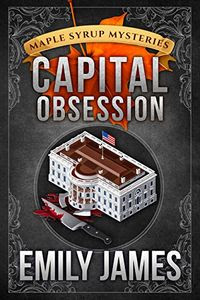 Capital Obsession by Emily James