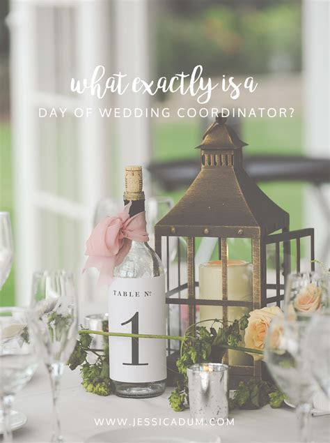 What is a Day of Wedding Coordinator?   Jessica Dum