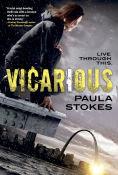 Title: Vicarious, Author: Paula Stokes