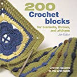200 Crochet blocks for blankets, throws, and afghans