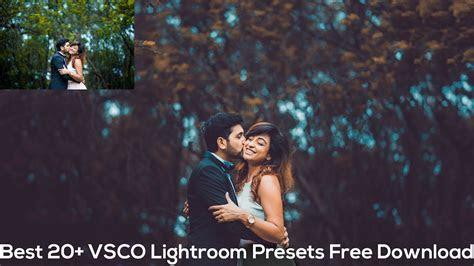 Best 20  VSCO Lightroom Presets Free Download   Best