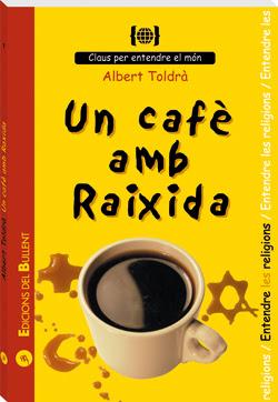 Un cafè amb Raixida. Per entendre les religions.