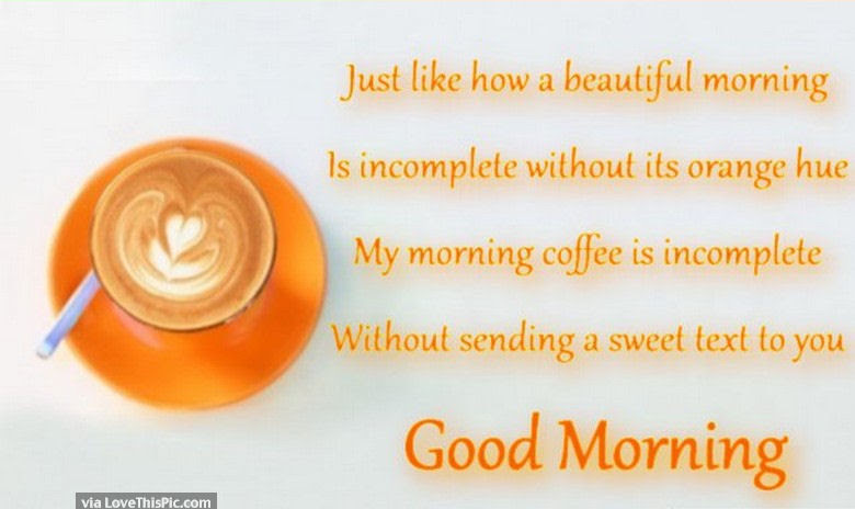 My Morning Is Incomplete Without You Pictures Photos And Images