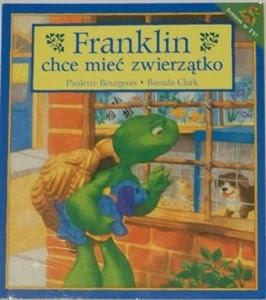 Okładka książki Franklin chce mieć zwierzątko