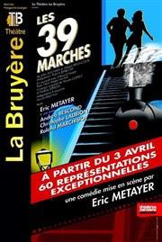 Les 39 marches   avec Eric Metayer Théâtre la Bruyère Affiche