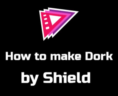 HOW TO MAKE DORKS Tutorial By Shield