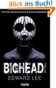 BIGHEAD - Ein brutaler, obzöner Thriller