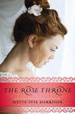 The Rose Throne (The Rose Throne, #1)