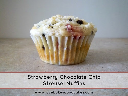 Strawberry Chocolate Chip Streusel Muffins