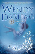 Title: Wendy Darling: Volume 2: Seas, Author: Colleen Oakes
