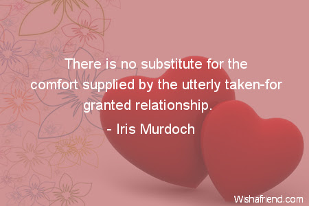 There Is No Substitute For Iris Murdoch Quote