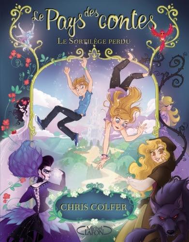 Couverture Le pays des contes, tome 1 : Le sortilège perdu
