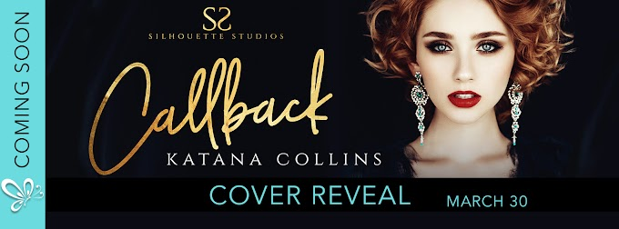 Cover Reveal CALLBACK by Katana Collins
