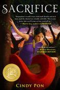 Title: Sacrifice, Author: Cindy Pon