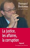 La justice, les affaires, la corruption
