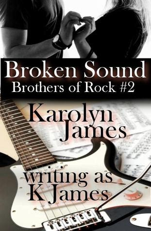Broken Sound (Brothers of Rock, #2)