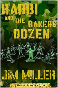 Rabbi and the Baker's Dozen by Jim Miller
