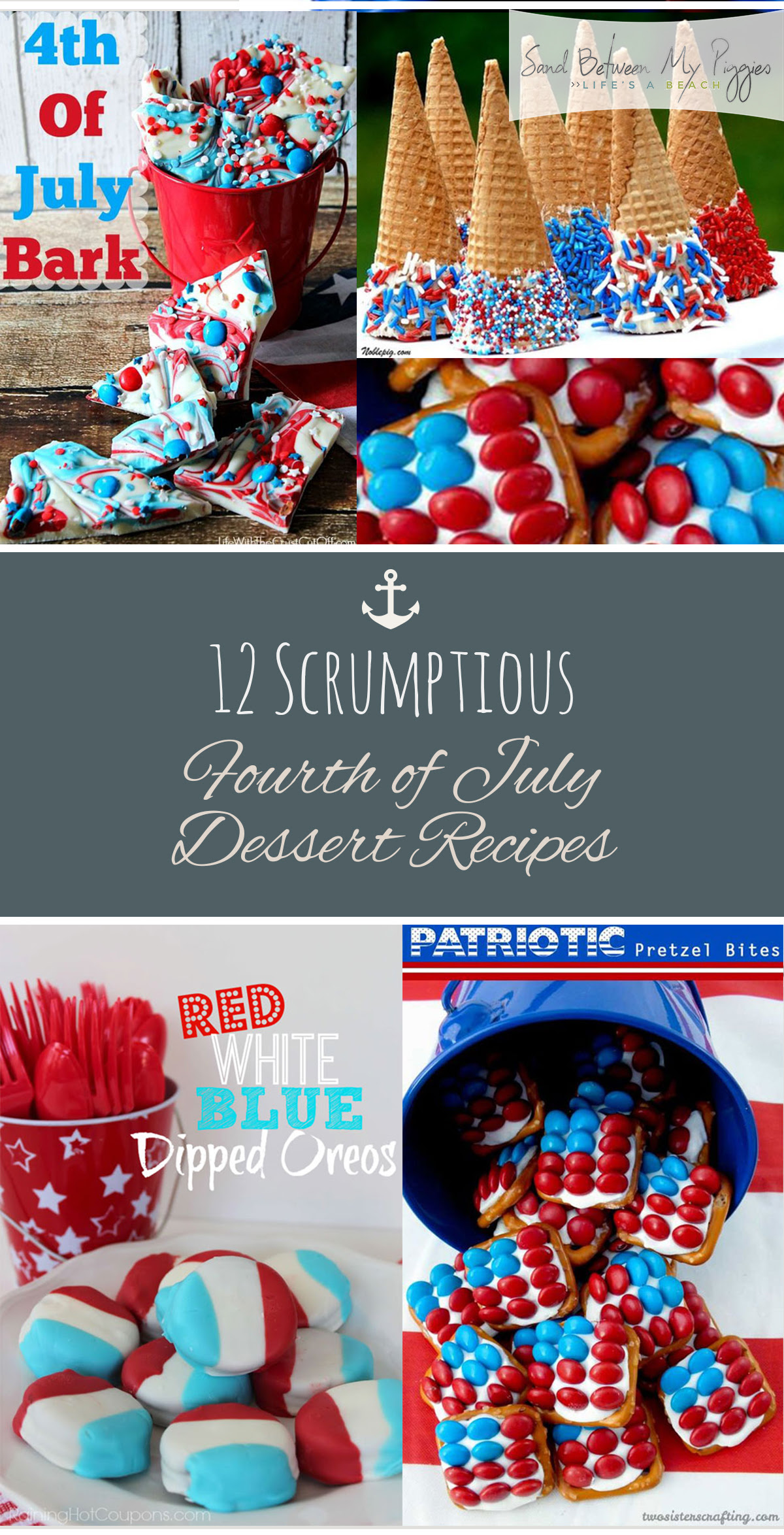 12 Scrumptious Fourth of July Dessert Recipes | Sand ...
