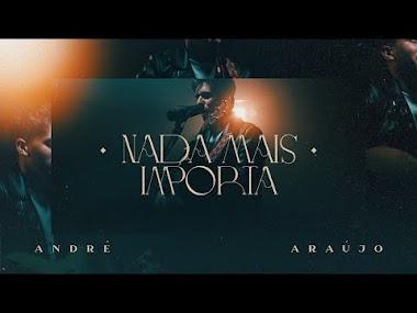 """André Araújo lança single autoral """"Nada mais importa"""" – Uma conversa sincera entre ele e Deus"""