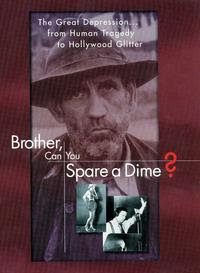 Brother, Can You Spare a Dime? (film)