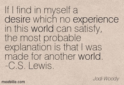 If I Find In Myself A Desire Which No Experience In This World Can
