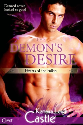 The Demon's Desire (A Hearts of the Fallen Novel) (Entangled Covet) by Kendra Leigh Castle