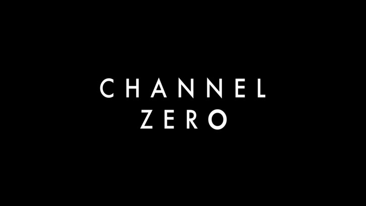 POLL : What did you think of Channel Zero - Season Premiere?