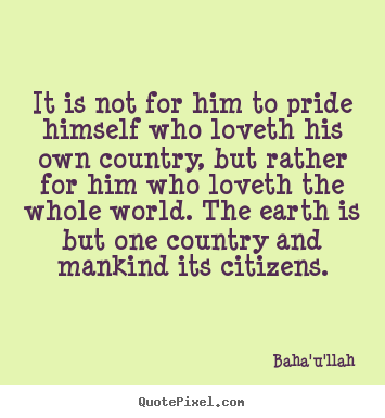 Quotes About Loving Your Own Country Paulcong