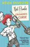 Neil Flambe and the Crusader's curse: the neil flambe capers #3