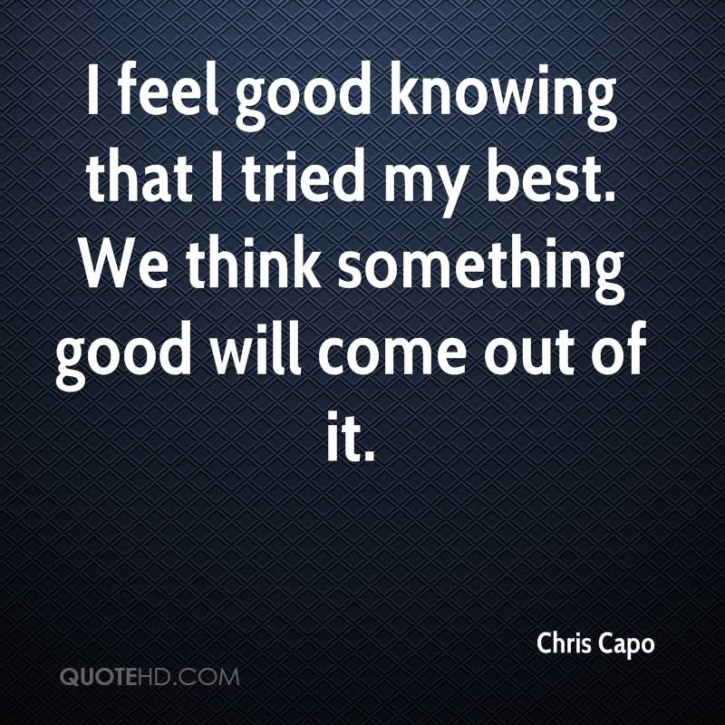 Chris Capo Quotes Quotehd
