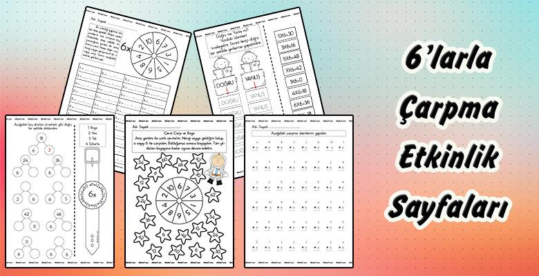 2 Sınıf 6larla çarpma Etkinlik Sayfaları Sınıf öğretmenleri Için