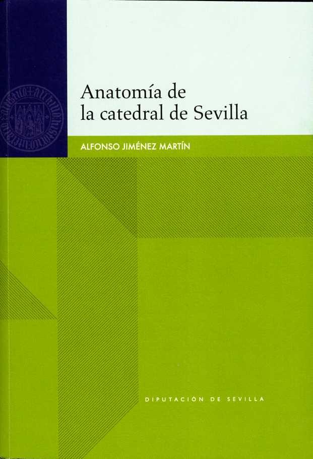 Anatomía de la catedral de Sevilla