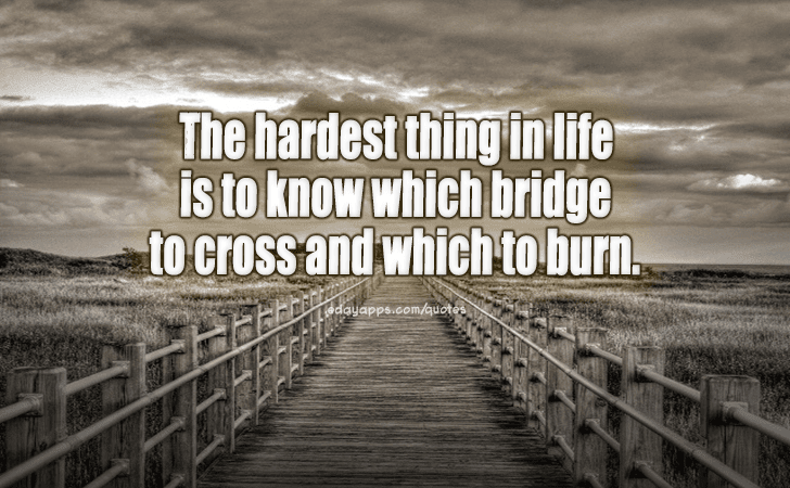 Quotes Best Of The Hardest Thing In Life
