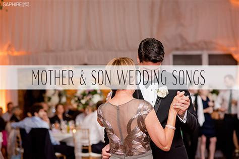 Mother And Son Wedding Dance Songs   Saphire Event Group