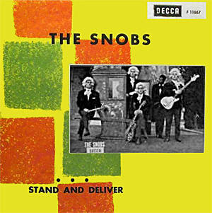 Snobs - Stand And Deliver