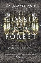 recensie van Gossip from the Forest van Sara Matiland