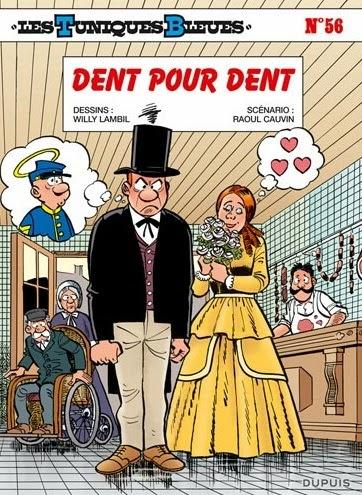 Les Tuniques Bleues T56: Dent pour Dent