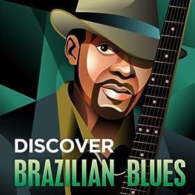 Discover - Brazilian Blues
