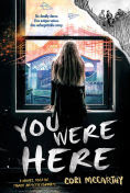 http://www.barnesandnoble.com/w/you-were-here-cori-mccarthy/1121772394?ean=9781492617044
