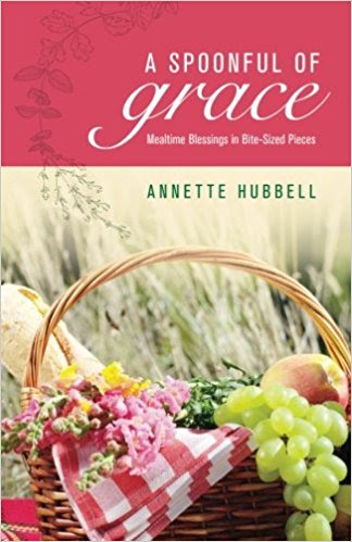 A Spoonful of Grace by Annette Hubbell