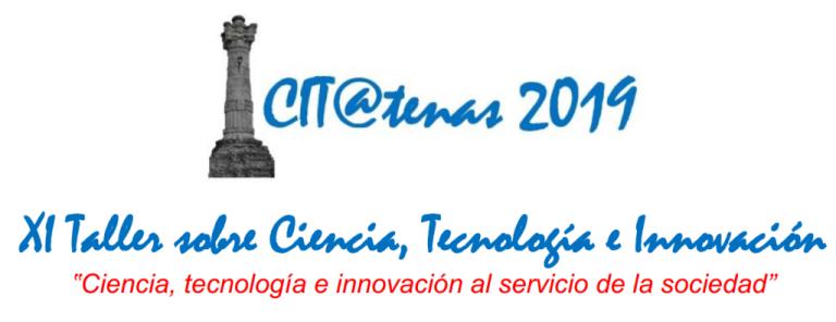 Resultado de imagen para clausura hoy del XI Taller sobre Ciencia, Tecnología e Innovación CIT@Tenas 2019