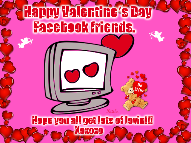 Happy Valentines Day Facebook Friends Hope You All Get Lots Of