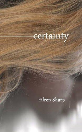 Certainty by Eileen Sharp