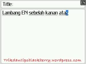 Cara Menghilangkan Icon Lambang EN Pada BlackBerry