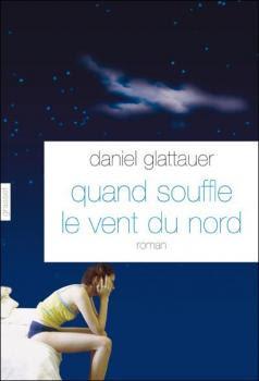 http://lesvictimesdelouve.blogspot.fr/2011/10/quand-souffle-le-vent-du-nord-de-daniel.html