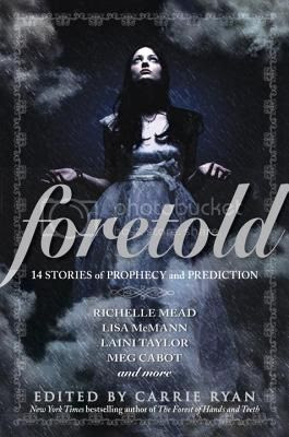 Foretold anthology edited by carrie ryan