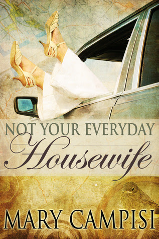 NOT YOUR EVERYDAY HOUSEWIFE